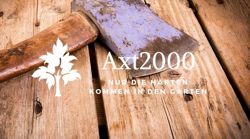 axt - harten kommen in den garten