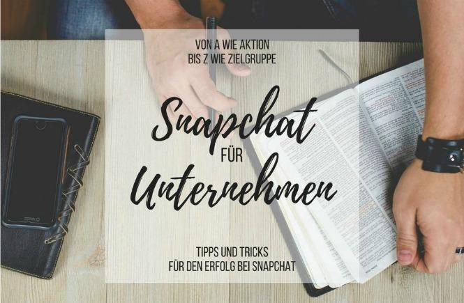 Social Media Marketing über Snapchat für Unternehmen