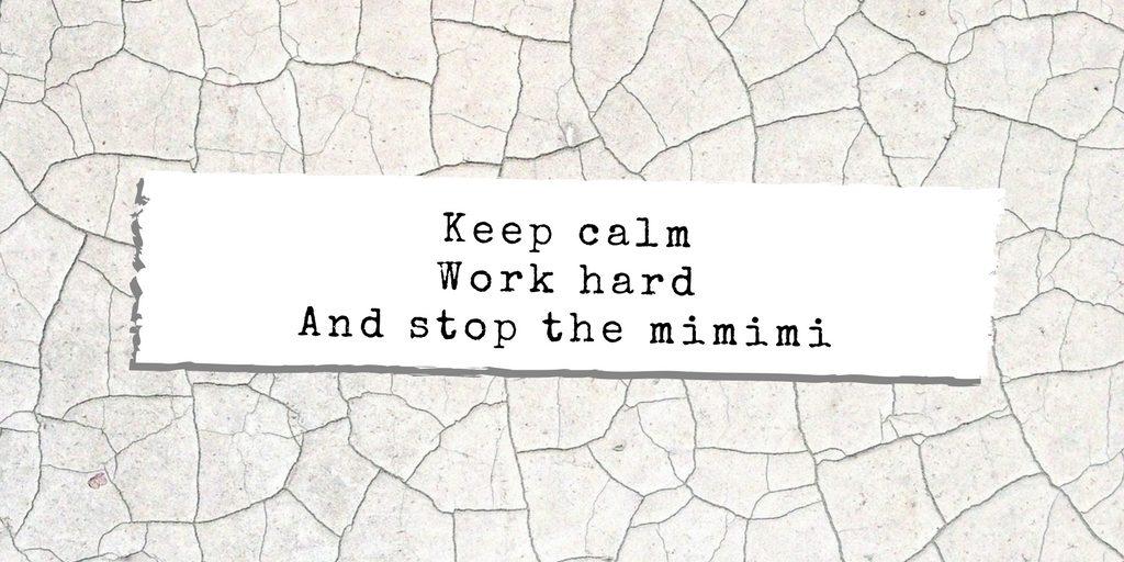 slogan quote stop the mimimi